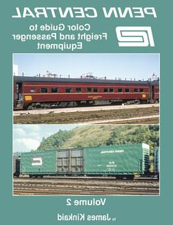 BOOK-PENN CENTRAL COLOR GUIDE TO FREIGHT AND PASSENGER EQUIP