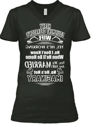For Heavy Equipment Operators Wife - Operator Yes, He's Wome
